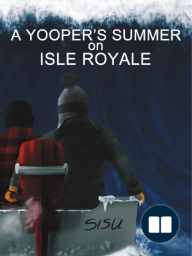 A Yooper's Summer on Isle Royale