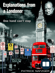 Explanations from a Londoner.
