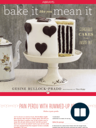 Bake It Like You Mean It [Mother's Day Excerpt] by Gesine Bullock-Prado