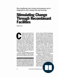 Stimulating Change Through Recombinant Facilities