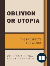 Oblivion or Utopia