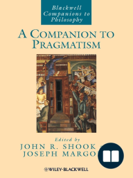 A Companion to Pragmatism