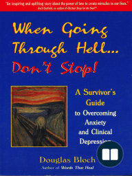 When Going Through Hell...Dont' Stop!