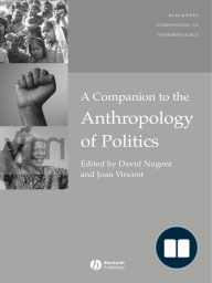 A Companion to the Anthropology of Politics