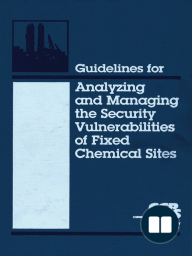 Guidelines for Analyzing and Managing the Security Vulnerabilities of Fixed Chemical Sites