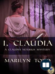 I, Claudia (A Claudia Seferius Mystery #1)