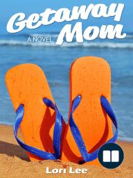 Getaway Mom