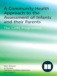 A Community Health Approach to the Assessment of Infants and their Parents