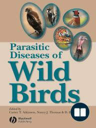Parasitic Diseases of Wild Birds