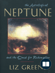 The Astrological Neptune and the Quest for Redemption
