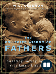 The Collected Wisdom of Fathers