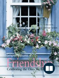 Simple Pleasures of Friendship