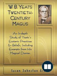 W.B. Yeats Twentieth Century Magus