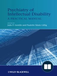 Psychiatry of Intellectual Disability