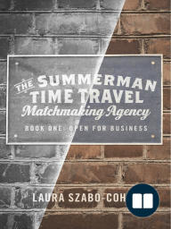 The Summerman Time Travel Matchmaking Agency