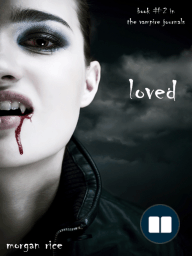 Loved (Book #2 in the Vampire Journals) by Morgan Rice