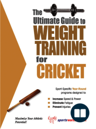 The Ultimate Guide to Weight Training for Cricket