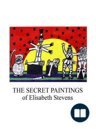 The Secret Paintings of Elisabeth Stevens