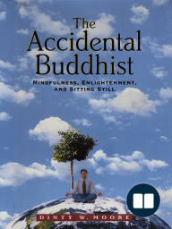 The Accidental Buddhist