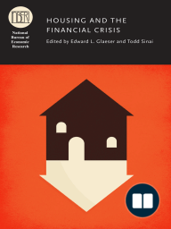 Housing and the Financial Crisis