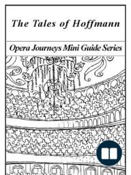 Offenbach's The Tales of Hoffmann (Les Contes d'Hoffmann)