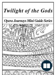 Wagner's Twilight of the Gods (Götterdämmerung)