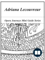 Cilea's Adriana Lecouvreur