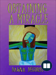 Obtaining a Miracle