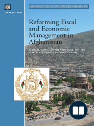 Reforming Fiscal and Economic Management in Afghanistan