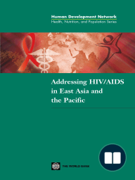 Addressing HIV/AIDS in East Asia and the Pacific