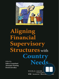 Aligning Financial Supervisory Structures with Country Needs