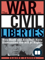 The War on Civil Liberties