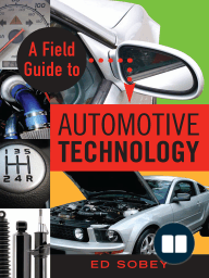 Field Guide to Automotive Technology