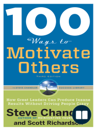 100 Ways to Motivate Others, Third Edition