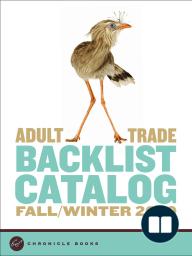 Chronicle Books Adult Trade Backlist Catalog Fall/Winter 2009