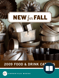 Chronicle Books 2009 Food & Drink Catalog Fall Supplement