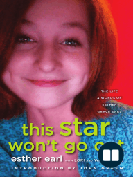 This Star Won't Go Out by Esther Earl, Lori Earl, and Wayne Earl