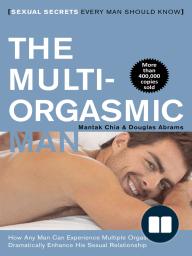 The Multi-Orgasmic Man