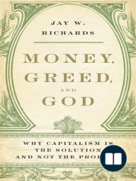 Money, Greed, and God