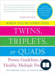 When You're Expecting Twins, Triplets, or Quads 3rd Edition