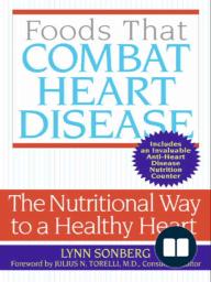 Foods That Combat Heart Disease