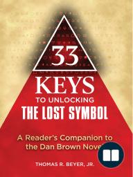 33 Keys to Unlocking The Lost Symbol