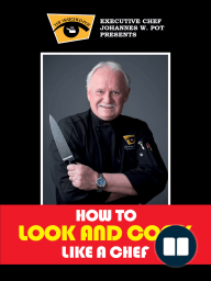 How To Look & Cook Like a Chef