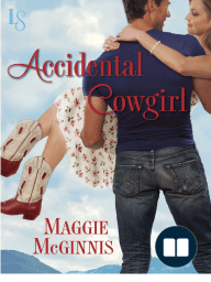 Accidental Cowgirl by Maggie McGinnis (Excerpt)