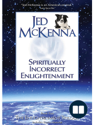 Spiritually Incorrect Enlightenment