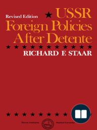 USSR Foreign Policies After Détente