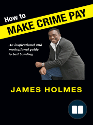 How to Make Crime Pay