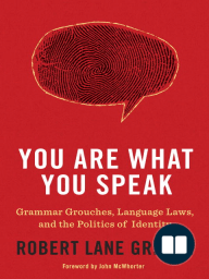 You Are What You Speak