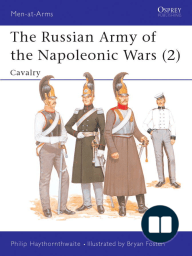 The Russian Army of the Napoleonic Wars (2)