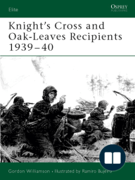 Knight's Cross and Oak-Leaves Recipients 1939-40